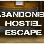 Abandoned hostel escape game
