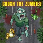Crush the Zombies