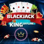 Blackjack King – Offline