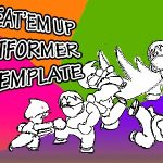 "Beat""em Up / Platformer Template"